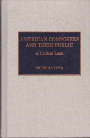 American Composers and Their Public: A Critical Look