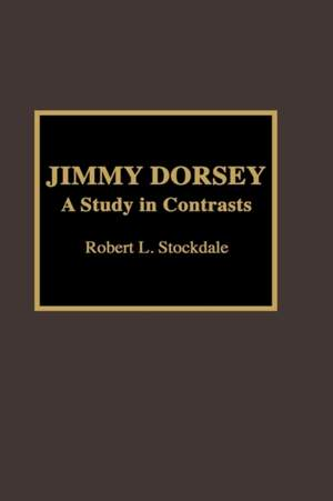 Jimmy Dorsey: A Study in Contrasts