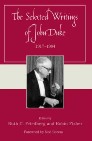 The Selected Writings of John Duke: 1917-1984