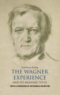 The Wagner Experience