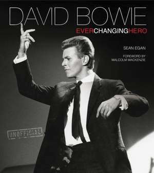 David Bowie: Ever Changing Hero