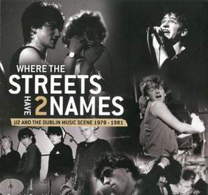 Where the Streets Have Two Names: U2 and the Dublin Music Scene, 1978-83
