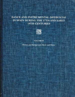 Dance and Instrumental Diferencias in Spain During the 17th and Early 18th Centuries - v.2 Musical Transcriptions