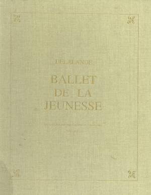Ballet de la Jeunesse - Divertissement mele de comedie et de musique 9