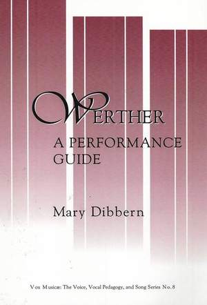 Werther - A Performance Guide