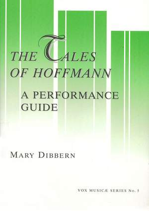The Tales Of Hoffmann - A Performance Guide - A Word-by-Word Translation in English and IPA, and Annotated Guides to the Dialogue and Recitative