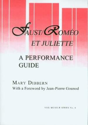 Faust/Romeo et Juliette - A Performance Guide