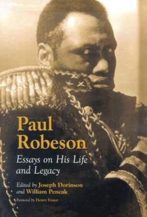Paul Robeson: Essays on His Life and Legacy