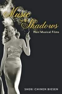 Music in the Shadows: Noir Musical Films