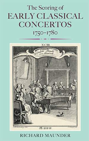 The Scoring of Early Classical Concertos, 1750-1780
