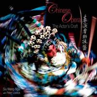 Chinese Opera - The Actor's Craft