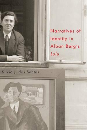 "Narratives of Identity in Alban Berg`s ""Lulu"""