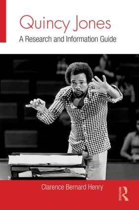 Quincy Jones: A Research and Information Guide