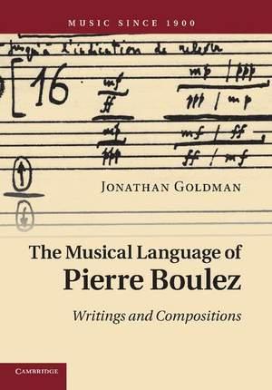 The Musical Language of Pierre Boulez