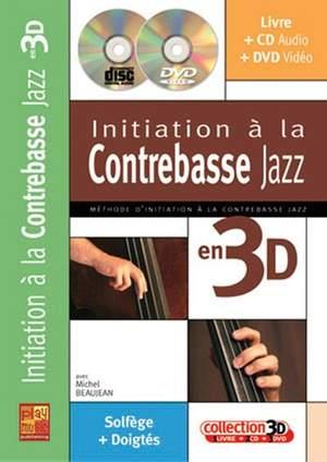 Michel Beaujean: Initiation à la Contrebasse Jazz en 3D