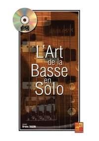 Bruno Tauzin: Art De La Basse En Solo Bass Guitar