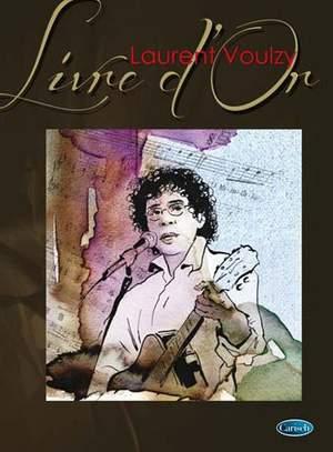 Laurent Voulzy: Laurent Voulzy : Livre d'Or