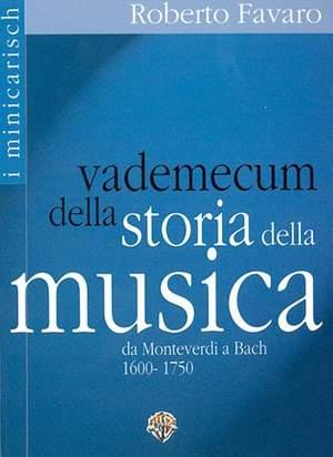 Roberto Favaro: Vademecum della Storia della Musica