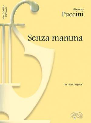 Giacomo Puccini: Senza mamma, da Suor Angelica