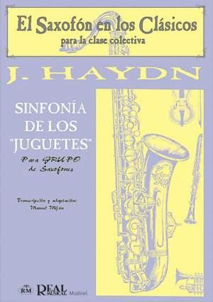 "Franz Joseph Haydn: Sinfonía de Los ""Juguetes"" para Grupo de Saxofones"