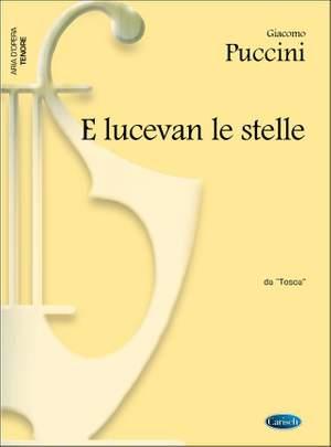 Giacomo Puccini: E lucevan le stelle, da Tosca