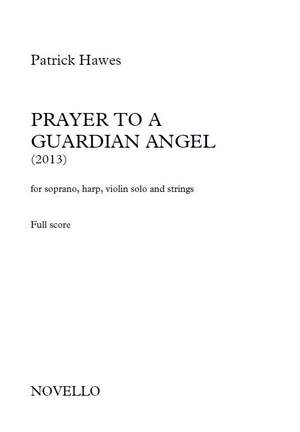 Patrick Hawes: Prayer To A Guardian Angel