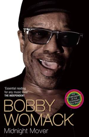 Bobby Womack: Midnight Mover
