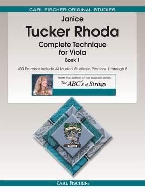 Janice Tucker Rhoda: Complete Technique for Viola, Book 1