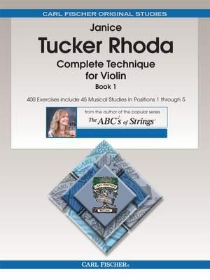 Janice Tucker Rhoda: Complete Technique for Violin, Book 1