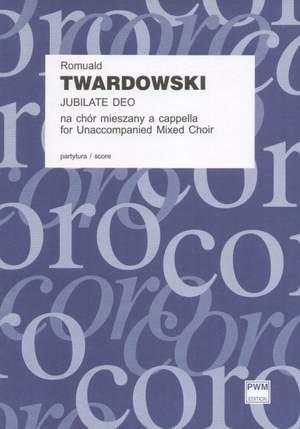 Twardowski, R: Jubilate Deo