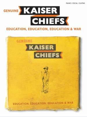 Kaiser Chiefs: Education, Education, Education & War