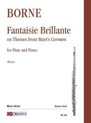 Borne, F: Fantaisie Brillante on Themes from Bizets Carmen