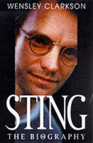 Sting: The Biography