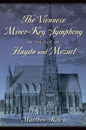 The Viennese Minor: Key Symphony in the Age of Haydn and Mozart