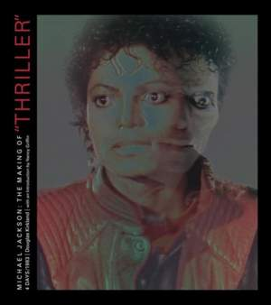 Michael Jackson: The Making of Thiller: 4 Days/1983