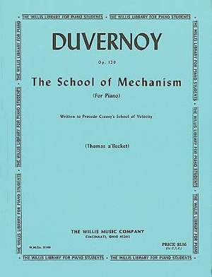 Jean-Baptiste Duvernoy: School of Mechanism, Op. 120