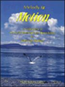 Melody Bober: Melody in Motion
