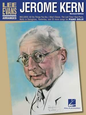 Jerome Kern: Lee Evans Arranges Jerome Kern – Revised Edition