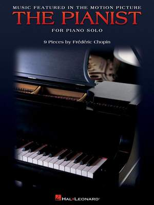 Frédéric Chopin: THE PIANIST Music Featured in the Motion Picture
