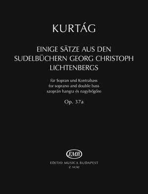 Kurtág György: Einige Sätze aus den Sudelbüchern Georg Christoph Lichtenbergs (1996/1999)