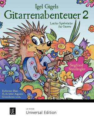 Steinkogler, S: Igel Gigels Gitarrenabenteuer Band 2