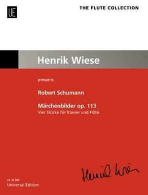 Schumann Robert: Fairy-Tale Pictures op. 113