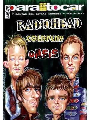 Oasis_Coldplay_Radiohead: Para Tocar Oasis Coldplay Radiohead