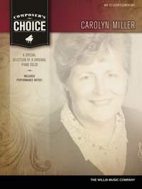 Carolyn Miller: Composer's Choice - Carolyn Miller