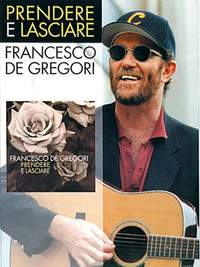 Francesco Gregori: Prendere E Lasciare