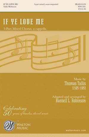 Thomas Tallis: If Ye Love Me