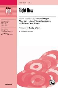 Michael Anthony/Sammy Hagar/Alex Van Halen/Edward Van Halen: Right Now SATB