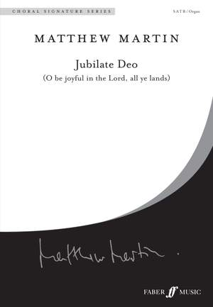 Matthew Martin: Jubilate Deo: Oh be joyful in the Lord Product Image