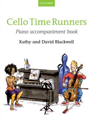 Blackwell, Kathy: Cello Time Runners Piano Accompaniment Book