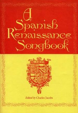 A Spanish Renaissance Songbook